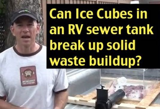 Will ice cubes in an RV sewer tank dislodge waste buildup?