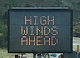 In the past few years have high winds forced you off the road?