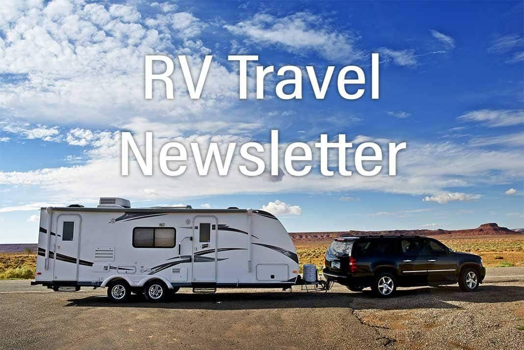 RV Travel Newsletter Issue 769 - RV Travel on