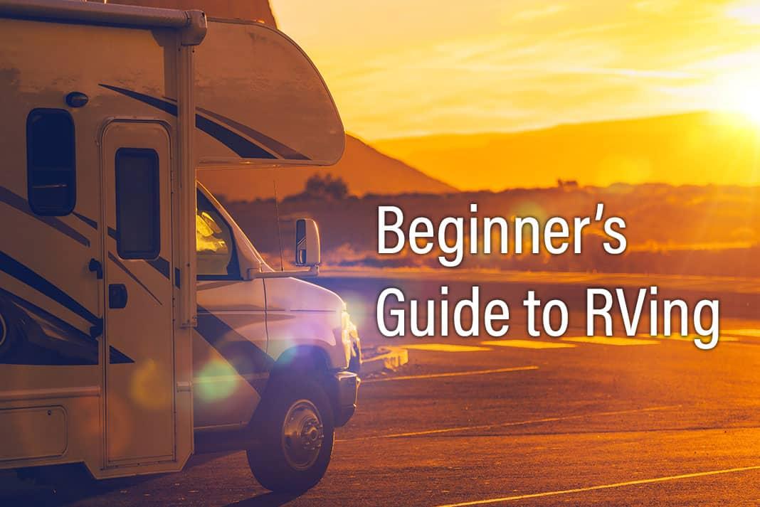 Beginner's Guide to RVing Newsletter Volume 2, Issue 38