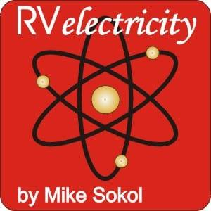 RV Electricity – No~Shock~Zone by Mike Sokol – Issue 23
