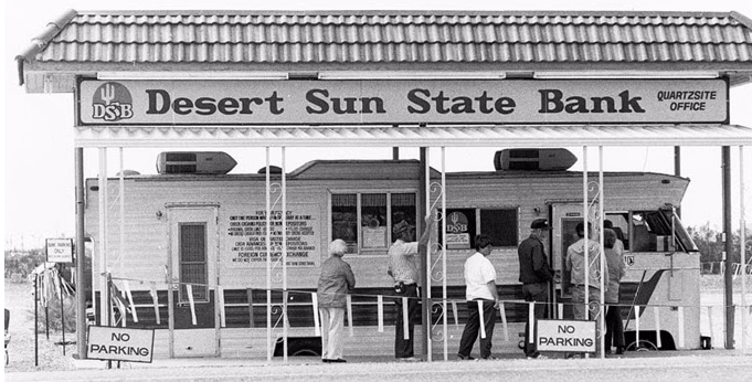 When Quartzsite had its own bank – in a motorhome!