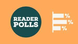 Reader polls