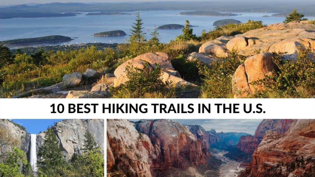 Enjoy the 10 best hiking trails in the United States